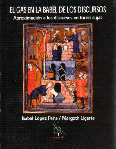15.b. Tesina El gas en la Babel de los discursos 2002