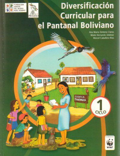 23. Diversificación curricular para el Pantanal boliviano 1 ciclo 2006