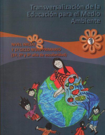 29. Transversalización de la educación para el medio ambiente 1 ciclo 2009