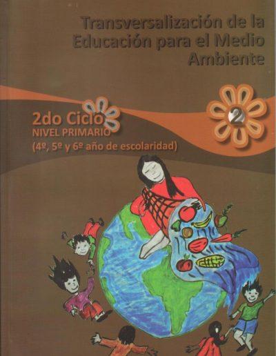 30. Transversalización de la educación para el medio ambiente 2 ciclo 2009